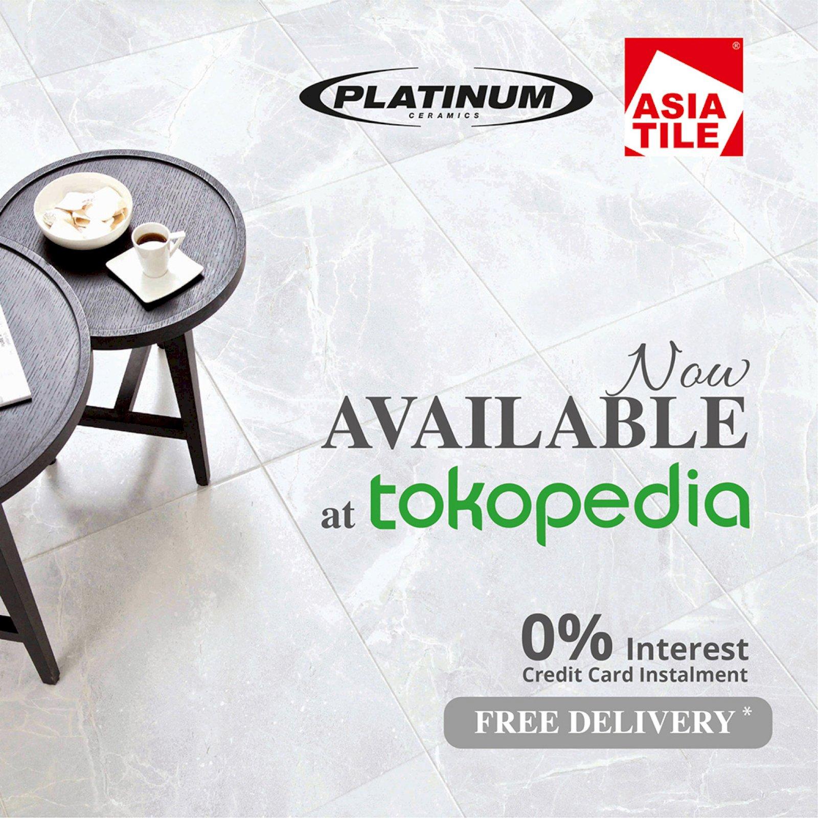 Platinum Ceramics & Asia Tile are now available at Tokopedia